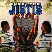 Play & Download Jistis by Djakout Mizik | Napster