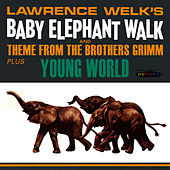 Play & Download Baby Elephant Walk and Theme From The Brothers Grimm / Young World by Lawrence Welk | Napster