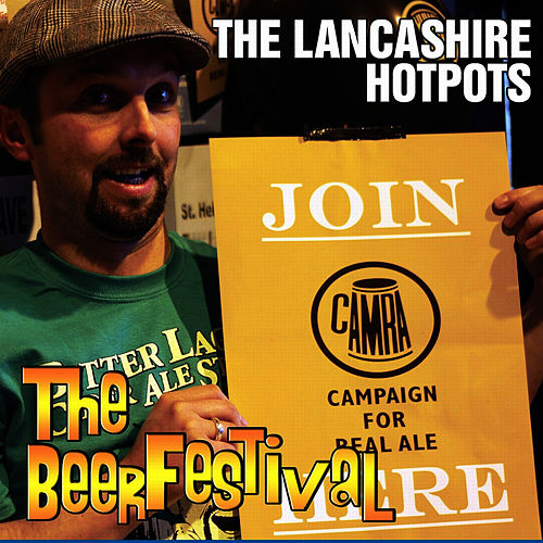 The Beer Festival by The Lancashire Hotpots