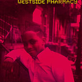 Westside Pharmacy by Japhia Life