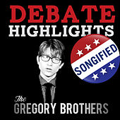 Debate Highlights Songified by The Gregory Brothers