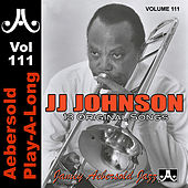 Play & Download J.J. Johnson - Volume 111 by Jamey Aebersold Play-A-Long (1) | Napster