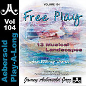 Play & Download Kenny Werner - Free Play - Volume 104 by Jamey Aebersold Play-A-Long (1) | Napster