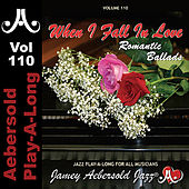 Play & Download Romantic Ballads - When I Fall In Love - Volume 110 by Jamey Aebersold Play-A-Long (1) | Napster