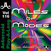 Play & Download Miles of Modes - Volume 116 by Jamey Aebersold Play-A-Long (1) | Napster