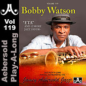 Play & Download Bobby Watson - Volume 119 by Jamey Aebersold Play-A-Long (1) | Napster