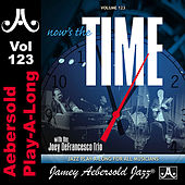 Play & Download Now's The Time - Standards With The Joey DeFrancesco Trio - Volume 123 by Jamey Aebersold Play-A-Long (1) | Napster