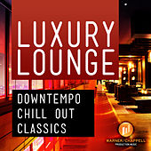 Play & Download Luxury Lounge - Downtempo Chill Out Classics by Café Chill Lounge Club | Napster