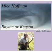 Rhyme or Reason by Mike Hoffman