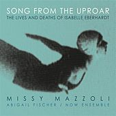 Play & Download Song from the Uproar (The Lives and Deaths of Isabelle Eberhardt) by Missy Mazzoli | Napster