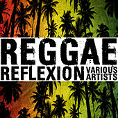 Reggae Reflexion by Various Artists