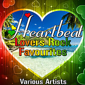 Play & Download Heartbeat: Lovers Rock Favourites by Various Artists | Napster