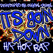 Play & Download It's Goin' Down: Hip Hop Rap by Original Cartel | Napster