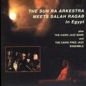 Play & Download The Sun Ra Arkestra Meets Salah Ragab In Egypt by Sun Ra | Napster