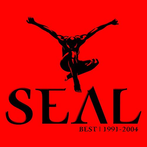 Play & Download Seal Best Remixes 1991-2005 by Seal | Napster