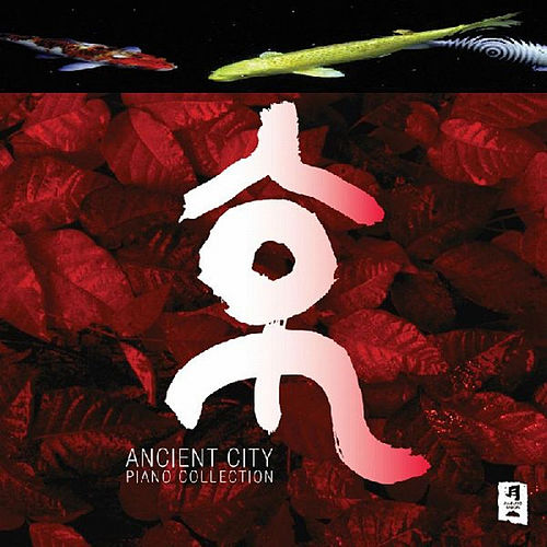Play & Download Ancient City by Mitsuko | Napster