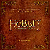 Play & Download The Hobbit: An Unexpected Journey - Original Motion Picture Soundtrack - Special Edition by Various Artists | Napster