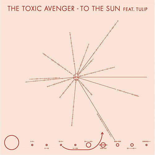 To the Sun by The Toxic Avenger