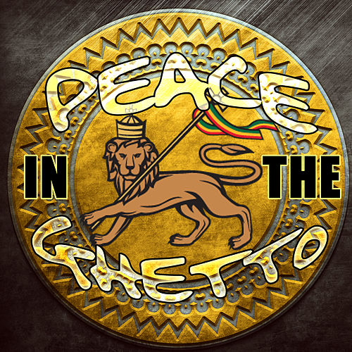 Play & Download Peace in the Ghetto by Various Artists | Napster