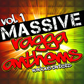 Play & Download Massive Ragga Anthems Vol. 1 by Various Artists | Napster