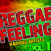 Play & Download Reggae Feeling Vol. 1 by Various Artists | Napster