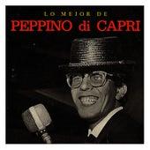 Lo Mejor de Peppino Di Capri by Peppino Di Capri