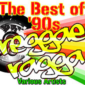 Play & Download The Best Of '90s Reggae Ragga by Various Artists | Napster