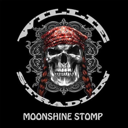 Play & Download Moonshine Stomp by Willie Stradlin | Napster