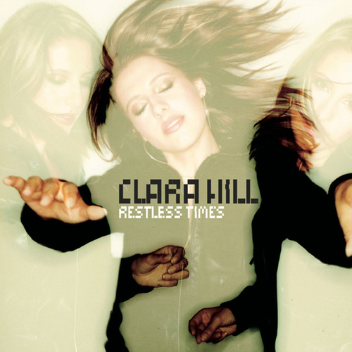 Play & Download Restless Times by Clara Hill | Napster