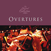 Classical Collections... Overtures by Various Artists