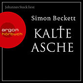Play & Download Kalte Asche gekürzt by Simon Beckett | Napster
