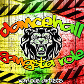 Dancehall Gangsta Role by Various Artists