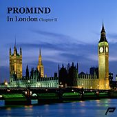 Play & Download PROMIND IN London CHAPTER II - EP by Various Artists | Napster
