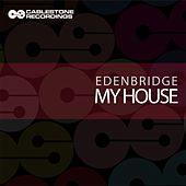 My House by Edenbridge
