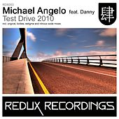 Play & Download Test Drive 2010 (feat. Danny) by Michael Angelo | Napster