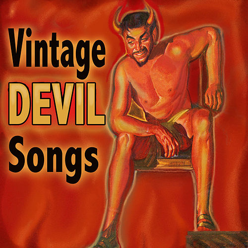 Vintage Devil Songs by Various Artists
