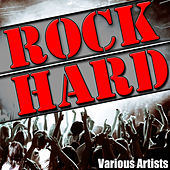 Rock Hard by Various Artists