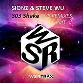 Play & Download 303 shake THE REMIXES Part.2 by Sionz | Napster