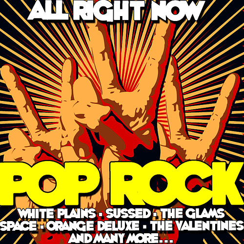 Play & Download All Right Now: Pop Rock by Various Artists | Napster