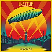 Play & Download Celebration Day by Led Zeppelin | Napster