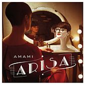 Play & Download Amami (Deluxe with booklet) by Arisa | Napster