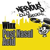 Play & Download Post Nasal Acid by Winx | Napster
