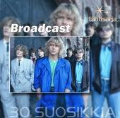 Tähtisarja - 30 Suosikkia by Broadcast