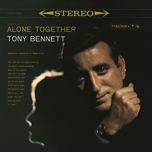 Alone Together by Tony Bennett