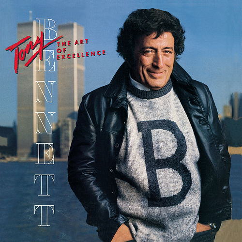 Play & Download The Art Of Excellence by Tony Bennett | Napster