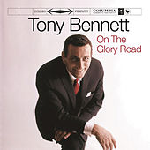 Play & Download On The Glory Road by Tony Bennett | Napster