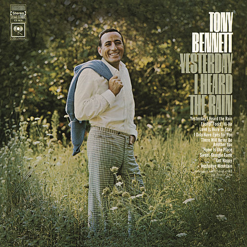Play & Download Yesterday I Heard The Rain by Tony Bennett | Napster