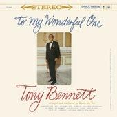 To My Wonderful One by Tony Bennett