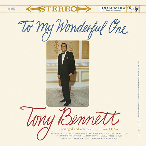 Play & Download To My Wonderful One by Tony Bennett | Napster