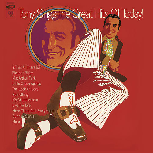 Play & Download Tony Sings The Great Hits Of Today! by Tony Bennett | Napster